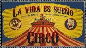 2RC Teatro, Compañía de Repertorio: La vida es sueño y circo (España) - 30 y 31 de julio